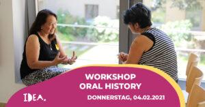 Einladung zum IDEA Workshop Oral History