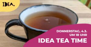 IDEA TEA TIME für Interviewerinnen